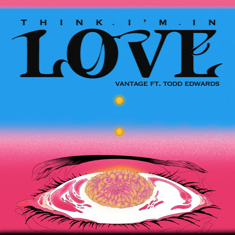 Think I'm In Love (feat. Todd Edwards) [Extended]