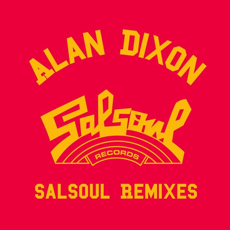 Alan Dixon x Salsoul Reworks