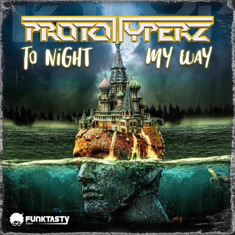 To Night & My Way