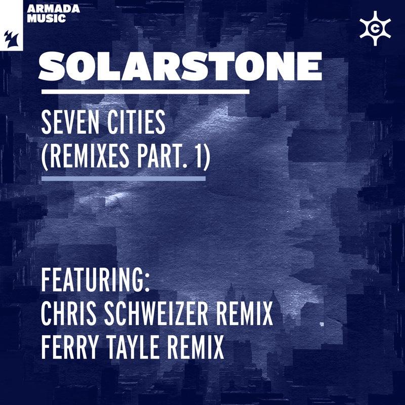 Seven Cities - Remixes Part. 1