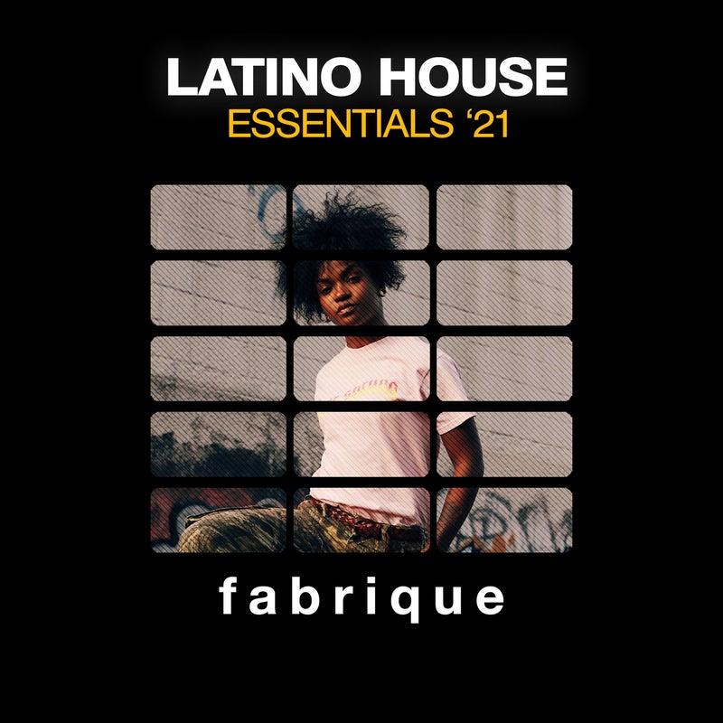 Latino House Essentials '21