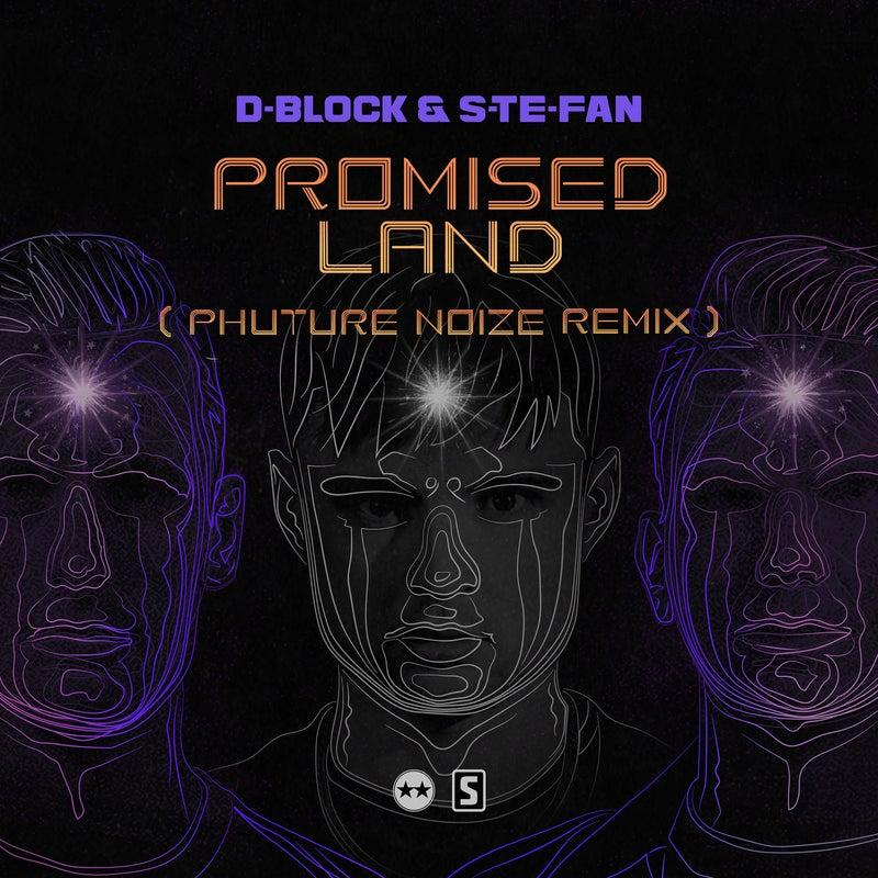 Promised Land - Phuture Noize Remix