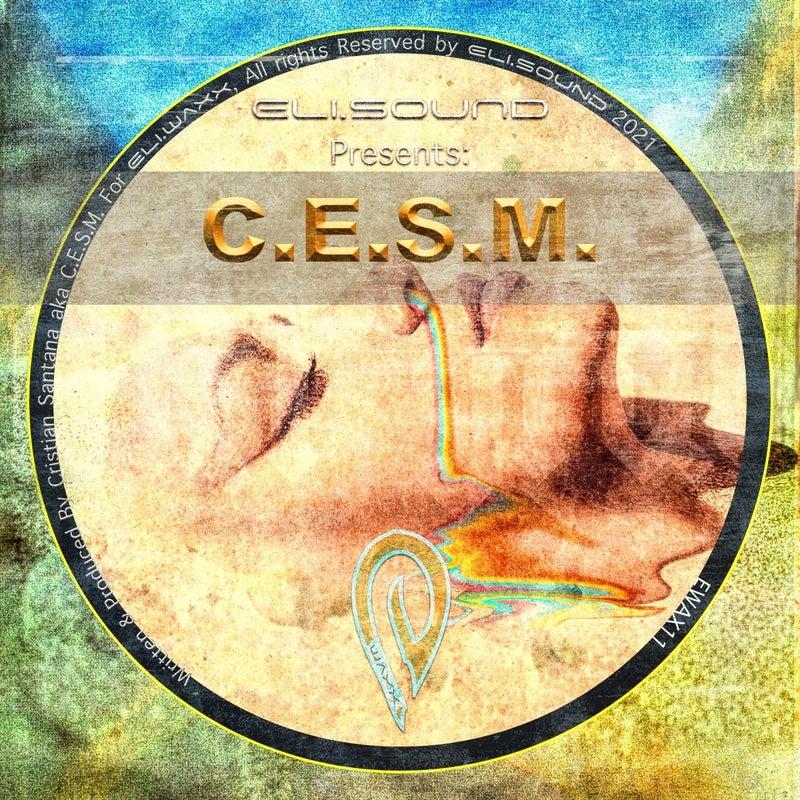 Eli.sound Presents: C.E.S.M. From SPAIN