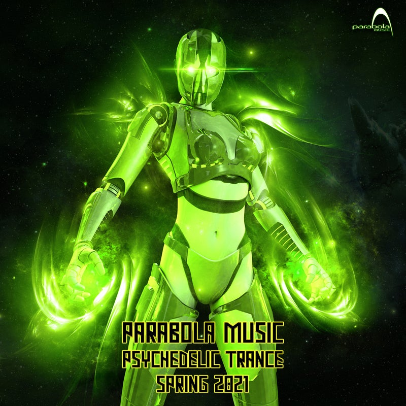 Parabola Music Psychedelic Trance Spring 2021