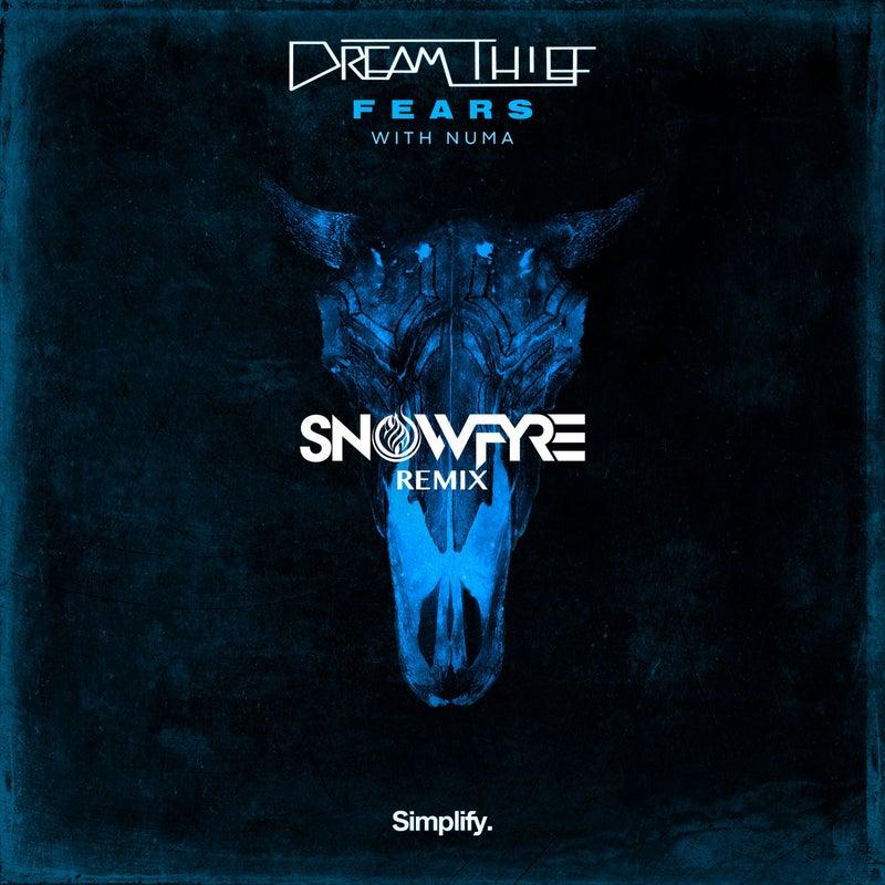 Fears (feat. Numa) [Snowfyre Remix]
