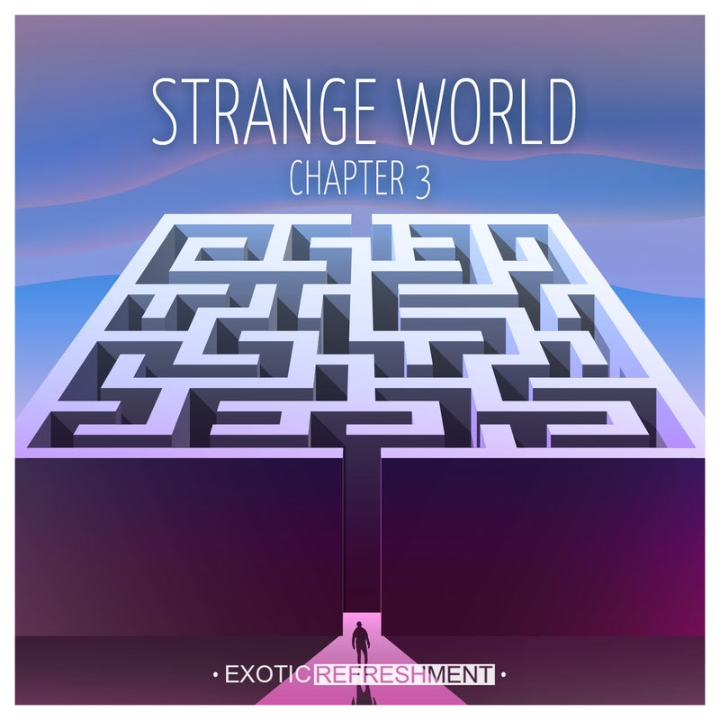 Strange World - Chapter 3
