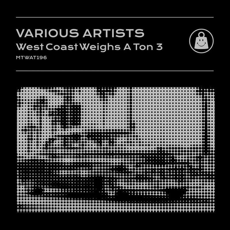 West Coast Weighs A Ton 3