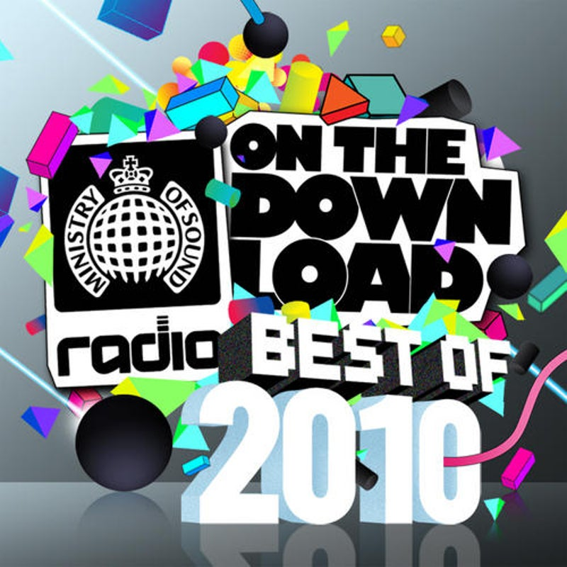 Ministry Of Sound Radio Presents On The Download Best Of 2010