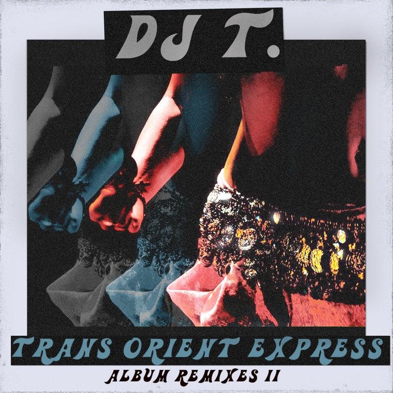 Trans Orient Express (Album Remixes II)