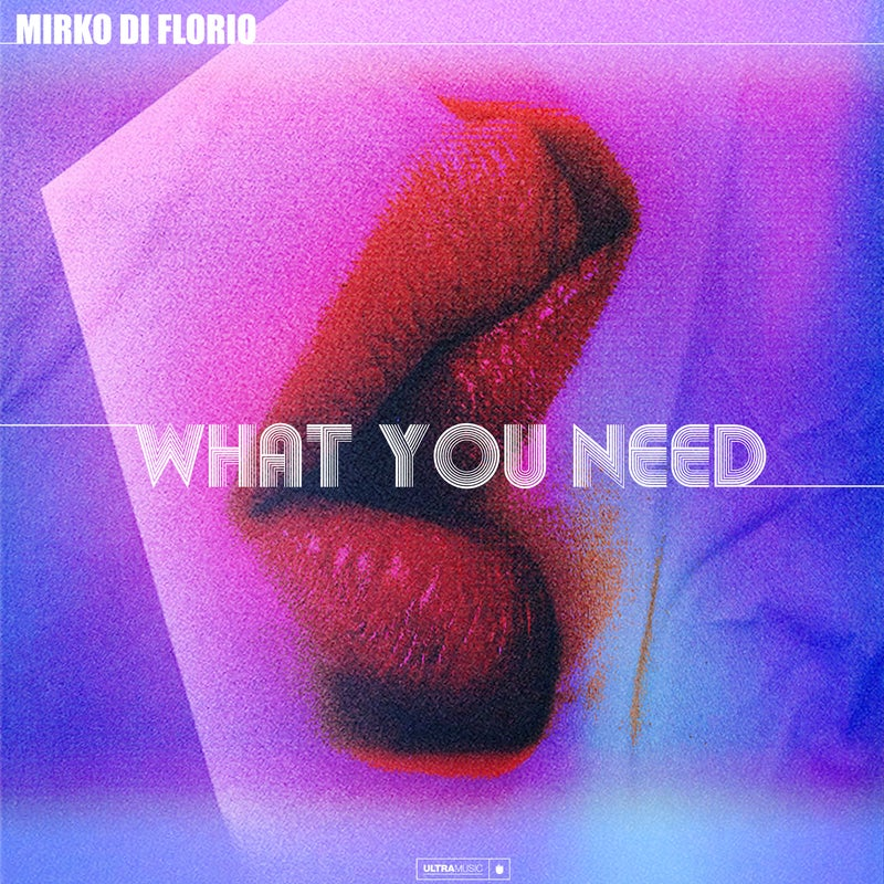 What You Need - Extended Mix