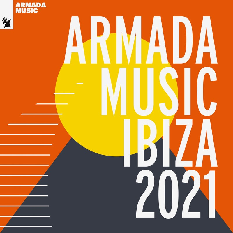 Armada Music - Ibiza 2021 - Extended Versions