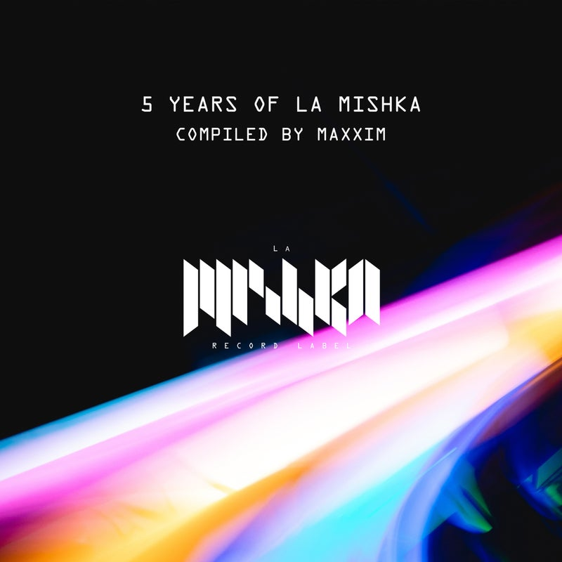5 Years of La Mishka (DJ Edition) [Compiled by Maxxim]