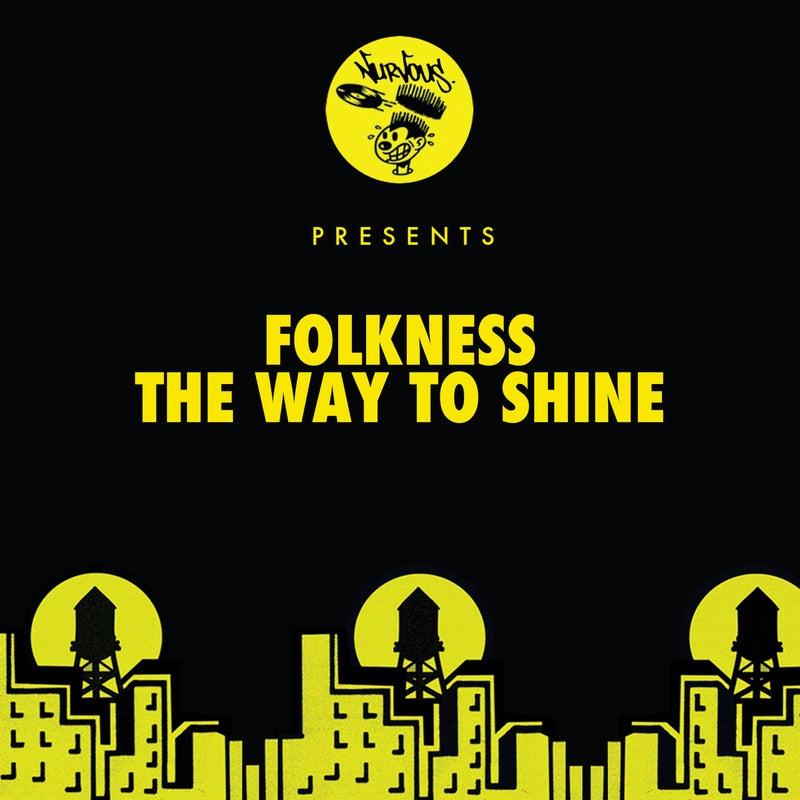 The Way To Shine