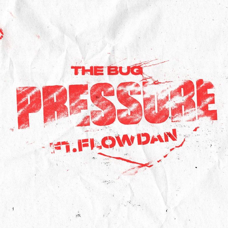 Pressure (feat. Flowdan)