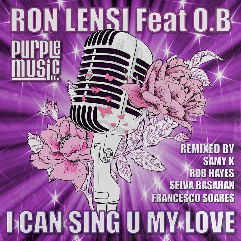I Can Sing U My Love
