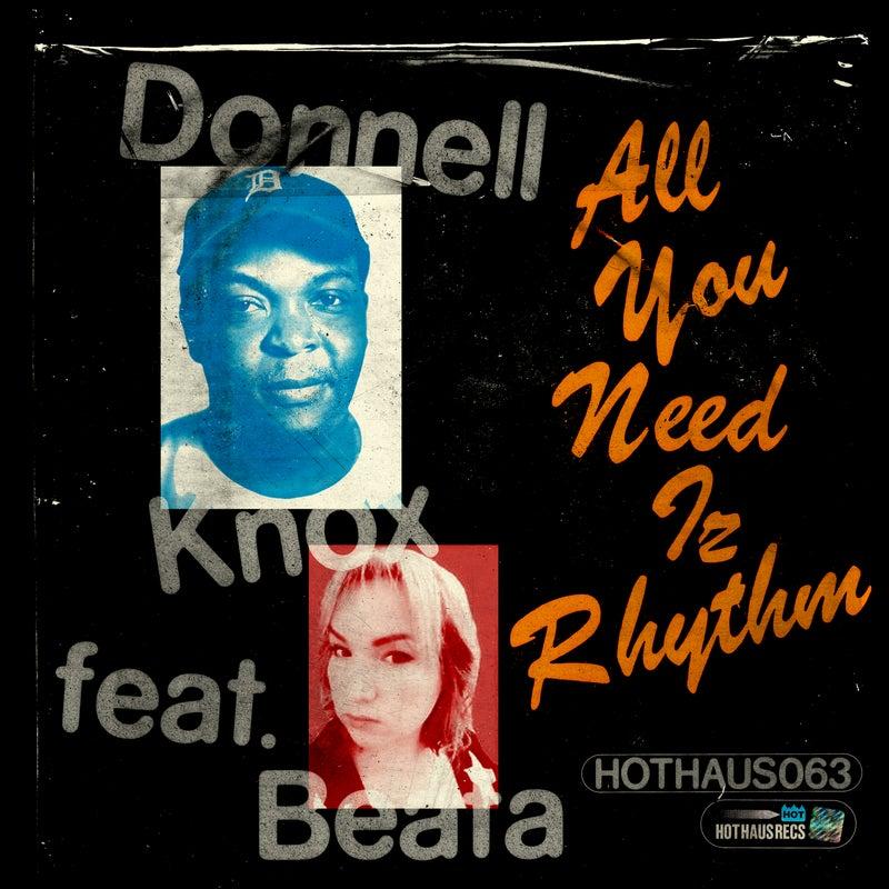 All You Need Iz Rhythm
