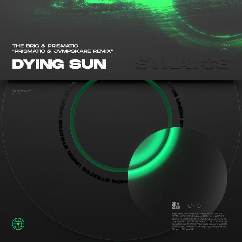 Dying Sun (Prismatic & Jvmpskare Remix)