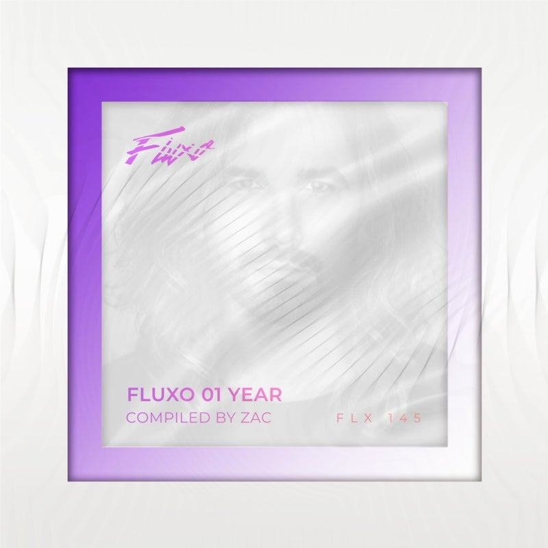 Fluxo 01 Year - Compiled by Zac