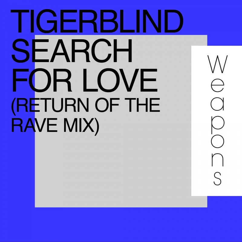 Search For Love (Return Of The Rave Mix)