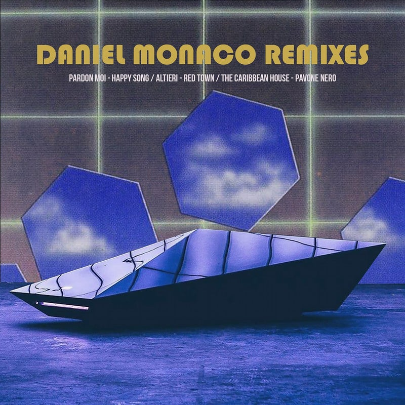 Daniel Monaco Remixes