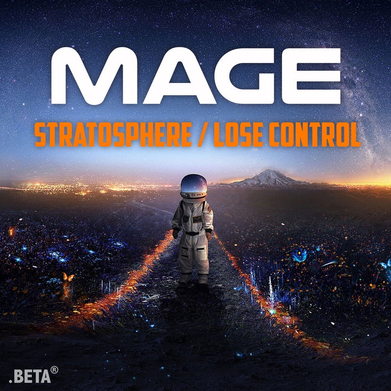 Stratosphere / Lose Control
