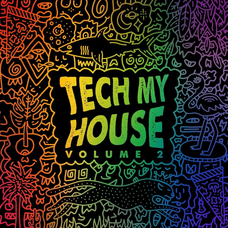Tech My House Vol. 2