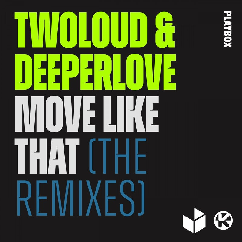 Move Like That (The Remixes)