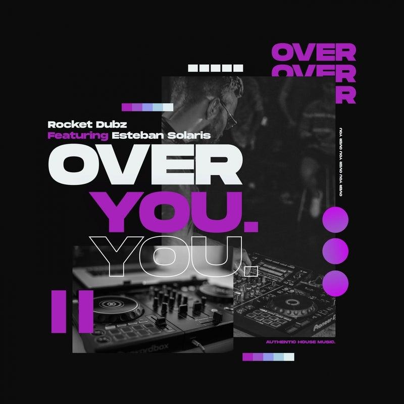 Over You (feat. Esteban Solaris)