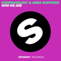 Shermanology & Amba Shepherd - Who We Are (Club Mix)