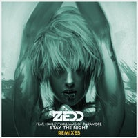 Zedd - Stay The Night (Featuring Hayley Williams Of Paramore / Nicky Romero Remix)