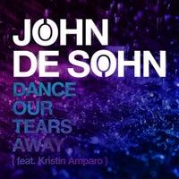 John De Sohn - Dance Our Tears Away feat. Kristin Amparo (Extended)
