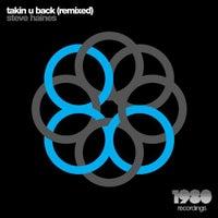 Steve Haines - Takin U Back (Chris Sammarco Remix)