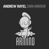 Andrew Rayel - Dark Warrior (Original Mix)