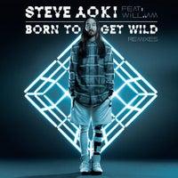 Steve Aoki - Born To Get Wild feat. will.i.am (Dimitri Vegas & Like Mike vs BoostedKids Remix)