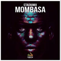 Stadiumx - Mombasa (Original Mix)