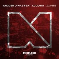 Angger Dimas - Zombie (feat. Luciana) (Original Mix)