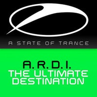 A.R.D.I. - The Ultimate Destination (Original Mix)