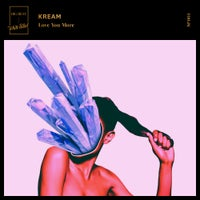 Kream - Love You More (Extended Mix)