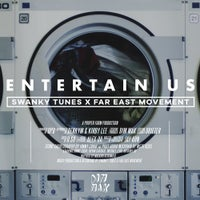 Swanky Tunes & Far East Movement - Entertain Us (Club Mix)