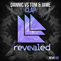 Dannic & Tom & Jame - Clap (Original Mix)