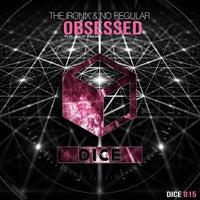 The Ironix & No Regular - Obsessed feat. Philip Braun (Original Mix)