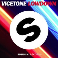 Vicetone - Lowdown (Original Mix)