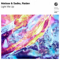Raiden & Matisse & Sadko - Light Me Up (Extended Mix)