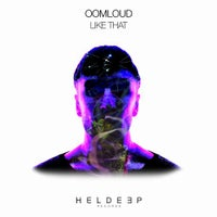 Oomloud - Like That (Extended Mix)