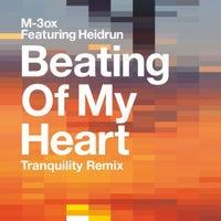 M-3ox & Heidrun - Beating Of My Heart (Tranquility Remix)