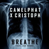 CamelPhat, Jem Cooke & Cristoph - Breathe (Original Mix)