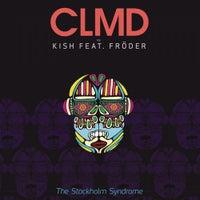 Kish & Fröder - The Stockholm Syndrome (CLMD Extended Version)