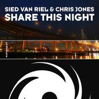 Sied Van Riel & Chris Jones - Share This Night (Original Mix)