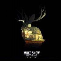 Miike Snow - Pretender (Deniz Koyu Remix)