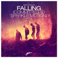 Discopolis - Falling (Committed To Sparkle Motion) (Axwell Radio Edit)